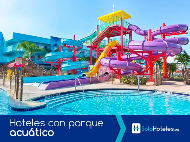 Hoteles con parque acuático